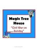 Civil War on Sunday Magic Tree House #21 Comprehension Novel Study