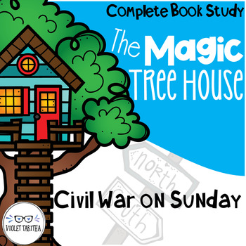 Civil War on Sunday Magic Tree House Comprehension Unit