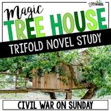 Civil War on Sunday Novel Study Unit - Magic Tree House #21