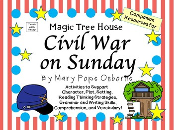 Civil War on Sunday by Mary Pope Osborne:  A Complete Lite