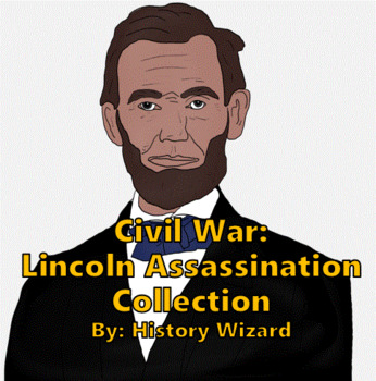 Civil War: Lincoln Assassination Collection
