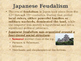 Civilizations of East Asia - Feudal Japan