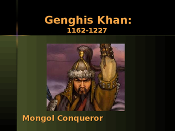 Civilizations of East Asia - Key Figures - Genghis Khan