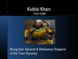 Civilizations of East Asia - Key Figures - Kublai Khan