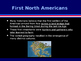 Civilizations of the Americas - The First Americans