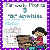 Ck  Endings Worksheets - Fun with Phonics!