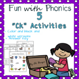 """""""Ck"""" Worksheets - Fun with Phonics!"""