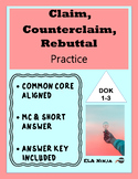 Claim Counterclaim Evidence and Rebuttal Practice: Argumen