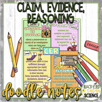 Claim, Evidence, Reasoning (CER) Doodle Notes & Understanding Checkpoint (NGSS)