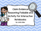 Claim Evidence Reasoning Foldable and Activity for Interac