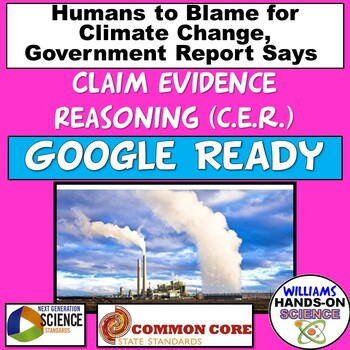 Claim Evidence Reasoning: Government Report on Human Caused Climate Change