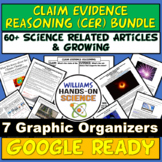 NGSS Claim Evidence Reasoning (CER) Growing Bundle Google Ready