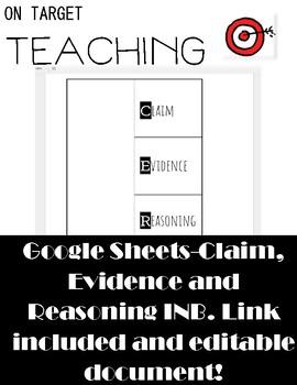Claim, Evidence, Reasoning INB Sheet (Link to Google sheet)