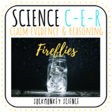Claim Evidence Reasoning Physical Science Prompt: Fireflie