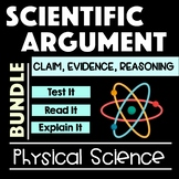 Physical Science Scientific Argument Bundle with Claim Evidence Reasoning