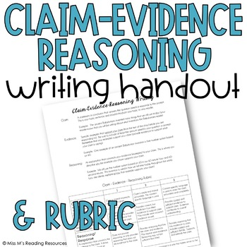 Claim Evidence Reasoning Writing Handout (Instructions & Rubric)