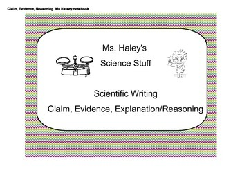 Claim, Evidence, Reasoning in Scientific Writing (Editable)