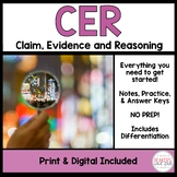 Claim Evidence and Reasoning Practice CER
