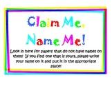 Claim Me, Name Me