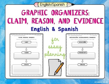 English and Spanish Claim, Reason, and Evidence Graphic Organizers