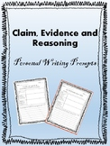 Claims Evidence and Reasoning, Personal Writing Prompts