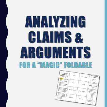 Claims and Arguments - Magic Insert Foldable