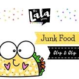Clap & Clip Junk Food (Ta, Shh, & Titi)