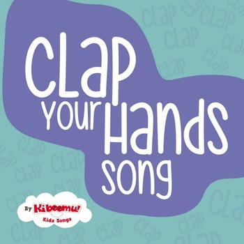 Clap Your Hands Nursery Rhyme Song