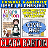 Clara Barton: Biography Reading Passage: Civil War