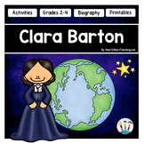 The Life Story of Clara Barton Unit with Articles, Activities & Flip Book