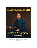 Clara Barton - A Short Biography for Kids