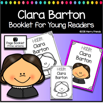 Clara Barton Booklet for Young Readers - Emergent Reader Womens History