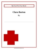 Clara Barton: Fast Five Fact Book and Notebooking Pages