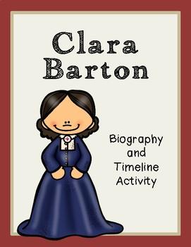 Clara Barton Biography and Timeline Activity