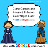 Clara Barton and Harriet Tubman Scavenger Hunt- Distance Learning