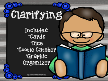 Clarifying (Student Activities and Graphic Organizer)