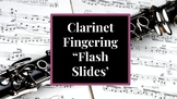 "Clarinet Fingerings ""Flash Slides"""