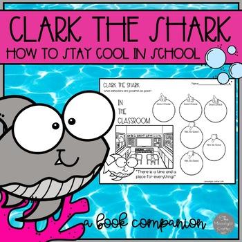 Clark the Shark Book Companion for Back to School