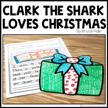 Clark the Shark Loves Christmas Book Companion