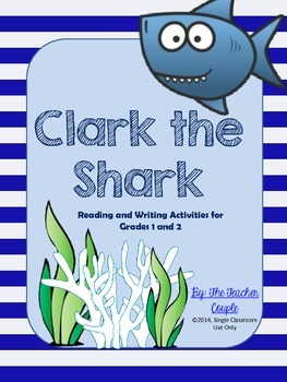Clark the Shark Reading and Writing Activities