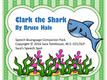 Clark the Shark; Speech and Language Companion Pack