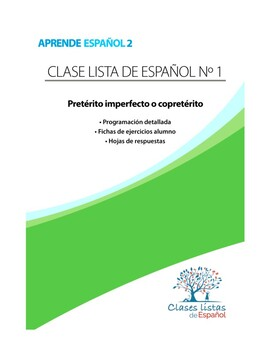 Clase 1:  Pretérito imperfecto o copretérito