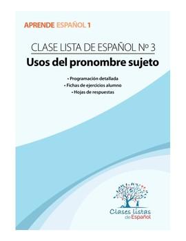 Clase 3, Uso del Pronombre Sujeto