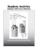 Build a Milk Carton Birdhouse - A class activity
