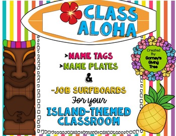 Class Aloha: Island-Themed Name Tags, Name Plates, and Class Job Surfboards