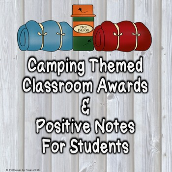 Class Awards and Positive Notes for Students - Woodland Camping Theme