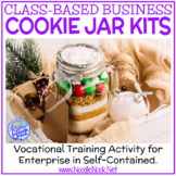 Class Based Business- Cookie Jar Kits for Vocational Train
