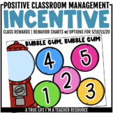 Class Behavior Incentive - Bubble Gum Behavior