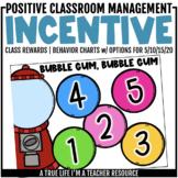 Class Incentive | Class Reward | Behavior Chart - Bubble Gum Behavior