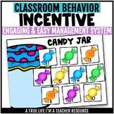 Class Incentive | Class Reward | Behavior Chart - Candy Jar Behavior